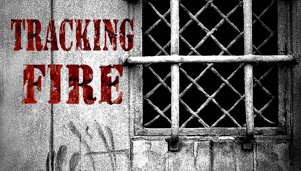 Tracking Fire:  The Documentary